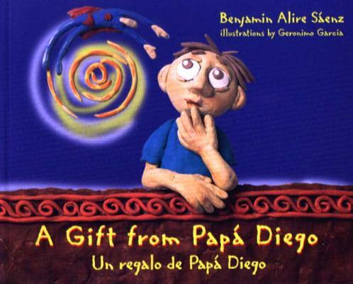 A Gift from Papa Diego/UN Regalo De Pap'a Diego By Saenz, Benjamin Alire/ Garcia, Geronimo (ILT)