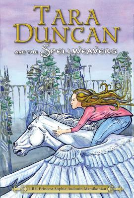 Tara Duncan and the Spellbinders By Audouin-mamikonian, Sophie, Princess/ Rodarmor, Williams (TRN)